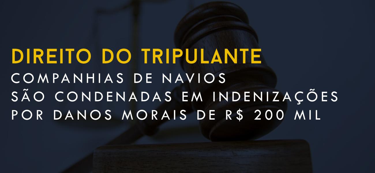 COMPANHIAS DE NAVIOS SÃO CONDENADAS EM INDENIZAÇÕES POR DANOS MORAIS DE R$ 200 MIL