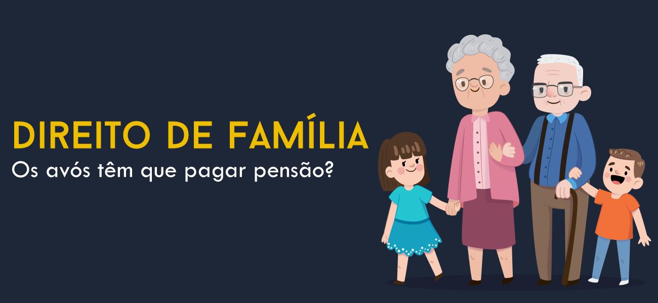 Os avós têm que pagar pensão?